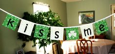 Kiss Me - St. Patrick's Day Fabric Banner / Pendant / Bunting. via @Etsy from KerriCreates