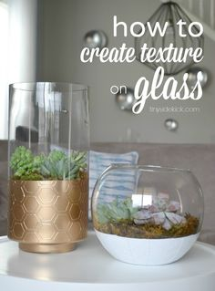 how to create texture on glass with glass paint and stencil, then spray painted. Shown with succulents, could be anything