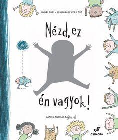 Győri Bori - Szamarasz Vera Zoé - Nézd, ez én vagyok!