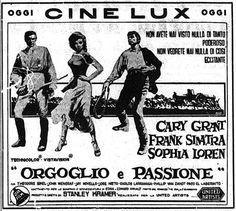 """""""Orgoglio e passione"""" (The Pride and the Passion, 1957) di Stanley Kramer, con Cary Grant, Frank Sinatra e Sophia Loren. Italian release: December 20, 1957 #MoviePosters #FrankSinatra #CaryGrant #SophiaLoren"""