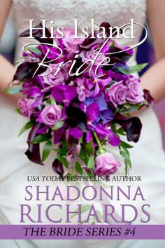 His Island Bride (The Bride Series) - Kindle edition by Shadonna Richards. Romance Kindle eBooks @ Amazon.com.