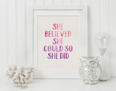 Printable Wall Art   Wall Art Print   She Believed She Could   Happy Art   Quote Print   Inspirational Quote   Digital Art   Wall Art Quote by SmudgeCreativeDesign on Etsy