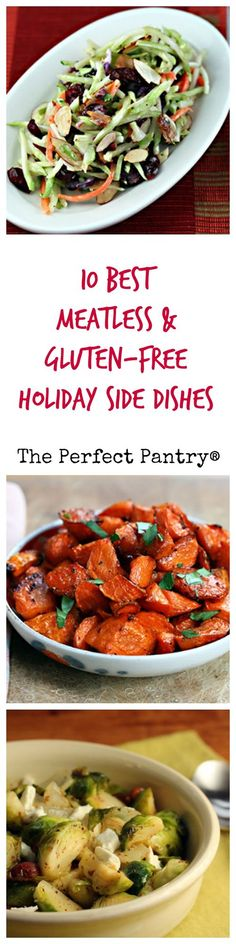10 Best Holiday Side Dishes: Meatless & Gluten-free! from ThePerfectPantry.com