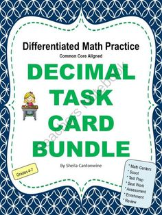 DECIMAL TASK CARD BUNDLE from Differentiated Math Practice on TeachersNotebook.com -  (84 pages)  - This Task Card Bundle has 216 Differentiated Task Cards on Decimals.  With 3 different levels, you can differentiate by student or by class.