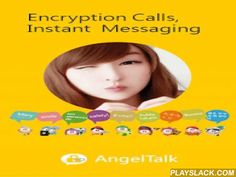 AngelTalk  Android App - playslack.com ,  AngelTalk is the voice and messages encryption application for your smart phone. Together with other AngelTalk it enables end-to-end security - no matter which networks your call has to traverse until it reaches your communication partner.  AngelTalk utilizes military grade 256 bit AES encryption to encrypt voice communications before transmission using 2048 bit RSA for key exchange. Users will create their own personal unique individual ID. Both…