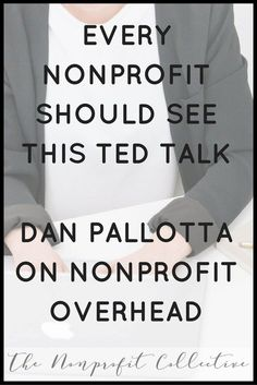 TED Talks-Dan Pallotta on Nonprofit Overhead - Steph Tanner Nonprofit Fundraising, Fundraising Events, Non Profit Fundraising Ideas, Fundraising Activities, Business Management, Business Planning, Event Planning, Dan Pallotta, Start A Non Profit