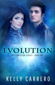 #Free Evolution by Kelly Carrero #YA http://www.barnesandnoble.com/mobile/w/evolution-kelly-carrero/1113779747?ean=2940045054713