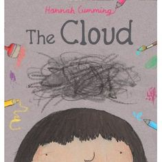 """The Cloud """"Everyone has bad days, and children are no exception. When a black cloud descends on a little girl at school, support from a classmate with a great deal of imagination helps to brighten up everyone's lives. Teaching Reading, Teaching Art, Teaching Ideas, Responsive Classroom, This Is A Book, Children's Picture Books, Arts Ed, Art Education, Special Education"""