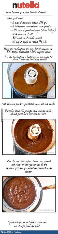 This is how to make your very own Nutella at home. This is how to make your very own Nutella at home. – this could be the single greatest recipe I have ever pinned. Delicious Desserts, Dessert Recipes, Yummy Food, How To Make Nutella, Home Made Nutella, Nutella Recipes, Diy Food, Love Food, Sweet Recipes
