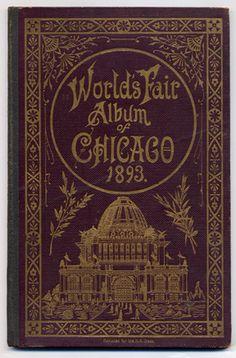 World's Fair Album of Chicago   1893