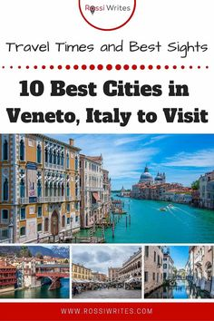 Pin Me - 10 Best Cities in Veneto, Italy to Visit and What to See in Each - rossiwrites.com