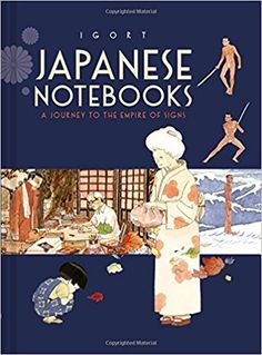 Buy Les Cahiers japonais (Tome - Un voyage dans l'empire des signes by Igort, Laurent Lombard and Read this Book on Kobo's Free Apps. Discover Kobo's Vast Collection of Ebooks and Audiobooks Today - Over 4 Million Titles! Japanese Gifts, Japanese Art, Good Books, Books To Read, Nitro Pdf, Japanese Notebook, Watercolor Journal, Signs, This Book