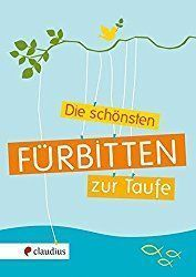 Fürbitten für die Taufe – Tauffürbitten – Invitation Ideas for 2020 Lamaze Classes, Baby Cupcake, Baby Co, Diy Baby, Beautiful Prayers, Baby Cribs, Gifts For Family, Best Part Of Me, Baby Names