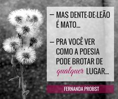 #FernandaProbst #blogdaMF #palavrasesilêncio #frases #cards #bygisellef  www.fernandaprobst.com.br
