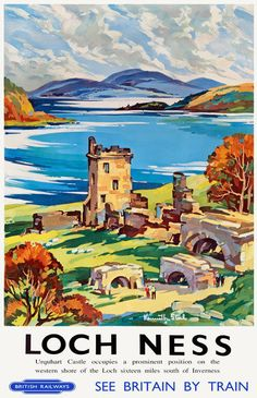 Details about Vintage Loch Ness Urquhart Castle Railway Travel Poster… Posters Uk, Railway Posters, Train Posters, Retro Poster, Print Poster, Art Print, Urquhart Castle, British Travel, Tourism Poster