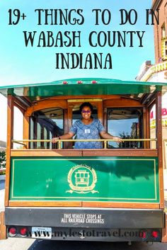 19 Things to Do in Wabash County Indiana #indiana