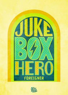 Foreigner - Jukebox Hero. Oldies But Goodies Typography by Rachel Krueger, via Behance