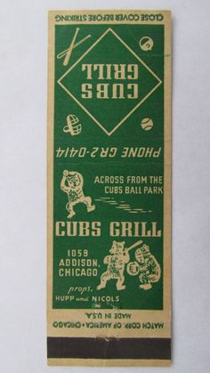 Cubs Grill Chicago, Illinois Restaurant 20 Strike Matchbook Cover Cubs Ball Park