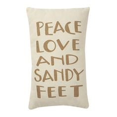 Peace, Love And Sandy Feet pillow - perfect for a beach house! Coastal Living, Coastal Decor, French Beach, Dream Beach Houses, Beach Bungalows, Beach House Decor, Home Decor, Beach Condo, Beach Themes