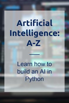 Learn key AI concepts and intuition training to get you quickly up to speed with all things AI. Covering:How to start building AI with no previous coding experience using Python How to merge AI with OpenAI Gym to learn as effectively as possible How to optimize your AI to reach its maximum potential in the real world. This is an affiliate link #artificialintelligence