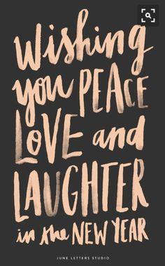 Turkish: Yeni yıl sana barış, sevgi ve bol kahkaha getirmesini dilerim!
