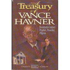Amazon.com: The Treasury of Vance Havner (9780801082856): Vance Havner: Books
