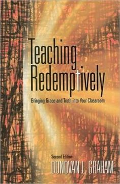 As God's image bearers, Christian teachers are called to reflect the character of our creative, redemptive God. Teaching Redemptively challenges teachers to incorporate biblical principles into all areas of education, reflecting God's character in both process and content.