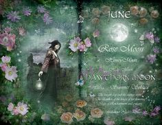 "Book of Shadows Moon: ""June: Hawthorn Moon,"" by Angie Latham. It makes a lovely Moon page for a Book of Shadows. Birthday Horoscope, Tarot, Moon Magic, Sabbats, Practical Magic, Summer Solstice, Book Of Shadows, Moon Child, Months In A Year"