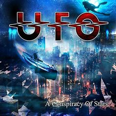 UFO - A Conspiracy of Stars (2015) Hard Rock band from UK #UFO #HardRock