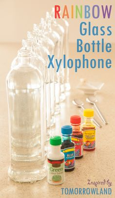 "Supplies needed to create your own Rainbow Water Xylophone from recycled glass bottles: 6-8 bottles, water, liquid food coloring, a dropper, and some spoons to play with! Helping your little dreamer learn to become a musician, inspired by Disney""s Tomorrowland movie."