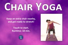 Chair Yoga - anyone who sits in an office chairs needs this.  So easy and do-able.