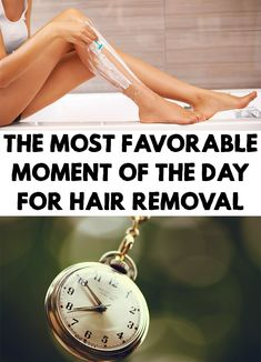 Have you ever wondered which is the best time of the day to remove your hair? Find out The Most Favorable Moment Of The Day For Hair Removal
