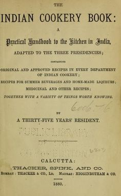 The Indian cookery book: a practical handbook t...