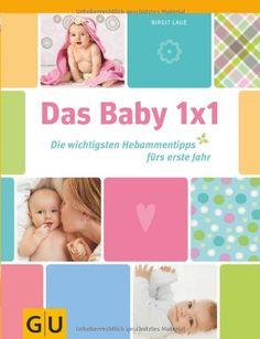Das Baby 1x1: Die wichtigsten Hebammentipps fürs erste Jahr von Birgit Laue http://www.amazon.de/dp/3833825014/ref=cm_sw_r_pi_dp_wz9Ivb0X0VZKX