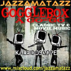 #NowPlaying #BombshellRadio #Jazzamatazz  GOGGLEBOX A GO-GO is a spin off from the Kaleidoscope series of mixes using the coolestfunkiestfeelgood songs & music from classic TV shows & movies. which is sure to bring back happy memories of times past. Starting with the words of Robert De Niro from Taxi Driver then 3 groovy songs from 3 great movies (Midnight CowboyThe Deer HunterReservoir Dogs) Gogglebox A Go-Go then starts moving into the quirkyfun sounds more familiar to the Kaleidoscope…