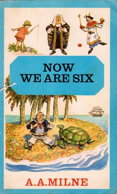 Now We Are Six by A.A. Milne illustrated by by ElwoodAndEloise, $8.00