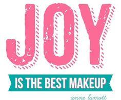 Joy is the best makeup!