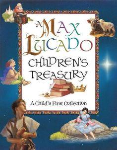 Max Lucado Childrens Treasury