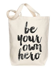 Another great find on #zulily! 'Be Your Own Her' Tote #zulilyfinds