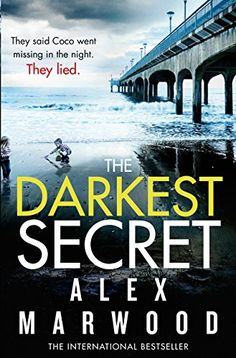 The Darkest Secret by Alex Marwood.  When identical twin Coco goes missing during a family celebration, there is a media frenzy. Her parents are rich and influential, as are the friends they were with at their holiday home by the sea. But what really happened to Coco?Over two intense weekends - the first when Coco goes missing and the second twelve years later at the funeral of her father - the darkest of secrets will gradually be revealed...
