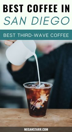 The Best Coffee in San Diego (Awesome