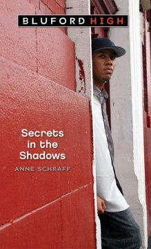 Secrets in the Shadows (Blueford High #3) by Anne Schraff --- Roylin Bailey is living a nightmare--and it's all his fault. It started when the new student, Korie Archer, arrived in his history class. She was the most beautiful girl he had ever seen, and unlike most people at Bluford High, she seemed to like him. But when Roylin tried to impress her, he made a terrible mistake. Caught in a tightening web of lies and threats, Roylin is desperate for a way out.