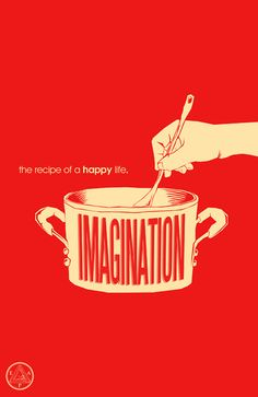 Imagination: the recipe of a happy life