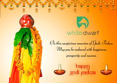 May the auspicious occasion of Gudi Padwa bring you millions of joys and good health. Happy Gudi Padwa!