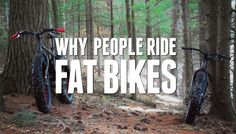 Why Ride A Fat Bike Electric Bike Kits, Post Frame Building, Fat Bike, Why People, Mountain Biking, Outdoor Power Equipment, Surface, Fat Man, Limo