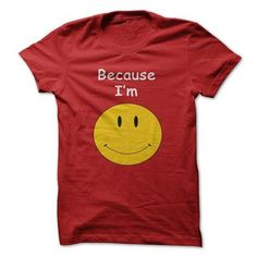 Because Im Happy - Pharrell Williams hit song! - #funny shirt #tshirt makeover. SAVE => https://www.sunfrog.com/LifeStyle/Because-Im-Happy--Pharrell-Williams-hit-song.html?68278