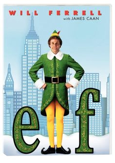 Elf.. Brings out the kid in me I love movie night