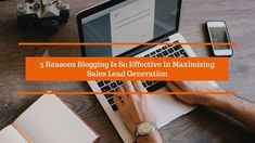 B2B Lead generation has always been considered one of the toughest jobs in the world, the present-day business scenario has made it even tougher and more challenging. The post discusses the effectiveness of blogging as a great lead generation companies tool.