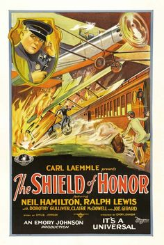 The Shield of Honor (1927)Stars: Neil Hamilton, Dorothy Gulliver, Ralph Lewis, Claire McDowell, Thelma Todd, 	William Bakewell ~  Director: Emory Johnson