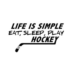 This decal measure approximately 8 wide x 4 tall and reads Life is simple Eat, Sleep, Play Hockey    This 5-year outdoor vinyl decal is made to order #hockey #life #quote #decal #sticker